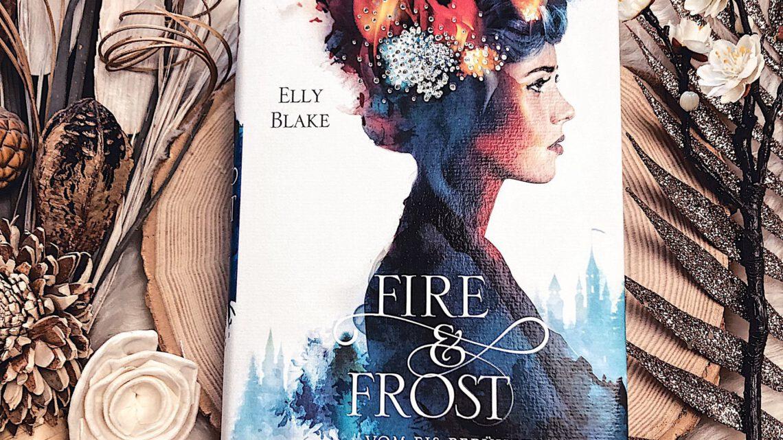 ||» Rezension «|| Fire and Frost 01: vom Eis berührt [von Elly Blake]